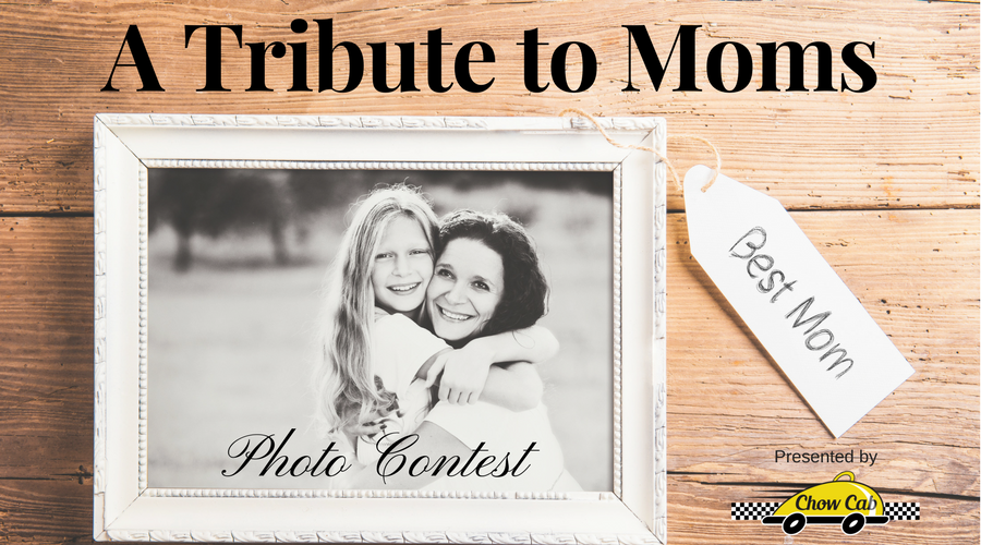 A Tribute to Moms - Best Mom Photo Contest